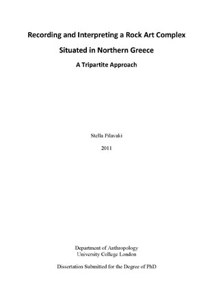 Recording and Interpreting a Rock Art Complex Situated in Northern Greece: A Tripartite Approach