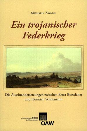 Ein Trojanischer Federkrieg: Die Auseinandersetzungen zwischen Ernst Boetticher und Heinrich Schliemann