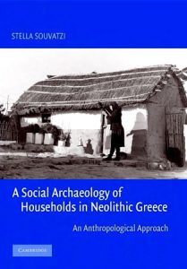 A Social Archaeology of Households in Neolithic Greece. An Anthropological Approach