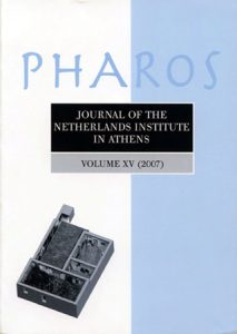 PHAROS. Journal of the Netherlands Institute in Athens Volume XV, 2007 [2009]