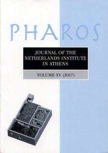 PHAROS. Journal of the Netherlands Institute in Athens Volume XV, 2007 [2009]