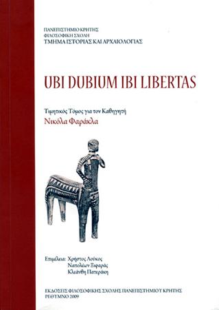 Ubi dubium ibi libertas. Τιμητικός τόμος για τον καθηγητή Νικόλα Φαράκλα