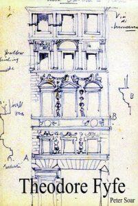 Theodore Fyfe: Architect 1875-1945