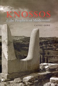 Knossos & the Prophets of Modernism