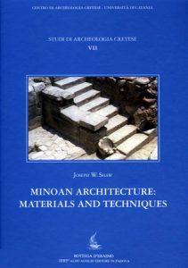Minoan Architecture: Materials and Techniques