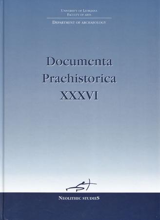 Documenta Praehistorica XXXVI. 16th Neolithic Studies