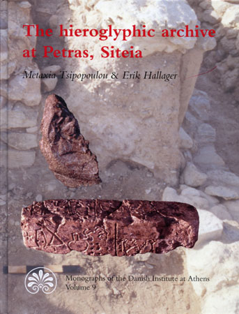 The Hieroglyphic Archive at Petras, Siteia