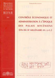 Contrôle économique et administration à l'époque des palais mycéniens (fin du IIe millénaire av. J.-C.)