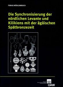 Die Synchronisierung der nördlichen Levante und Kilikiens mit der ägäischen Spätbronzezeit