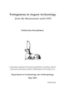 Prolegomena to Aegean Archaeology; from the Renaissance until 1875
