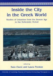 Inside the City in the Greek World: Studies of Urbanism from the Bronze Age to the Hellenistic Period