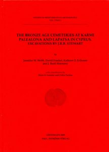 The Bronze Age Cemeteries at Karmi Palealona and Lapatsa in Cyprus. Excavations by J.R.B. Stewart