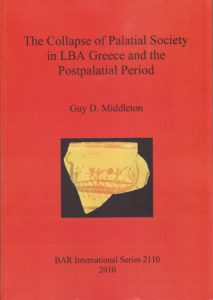 The Collapse of Palatial Society in LBA Greece and the Postpalatial Period