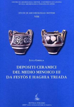 Depositi ceramici del Medio Minoico III da Festòs e Haghia Triada