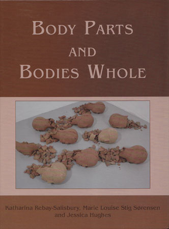 Body Parts and Bodies Whole. Changing Relations and Meanings