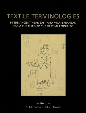 Textile Terminologies in the Ancient Near East and Mediterranean from the Third to the First Millennnia BC