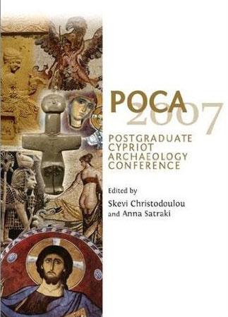 POCA 2007: Postgraduate Cypriot Archaeology Conference