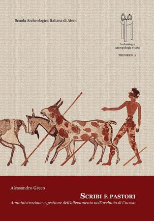 Scribi e Pastori. Amministrazione e gestione dell'allevamento nell'archivio di Cnosso