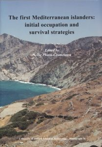 The First Mediterranean Islanders: Initial Occupation and Survival Strategies