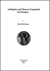 Ambiguity and Minoan Neopalatial Seal Imagery