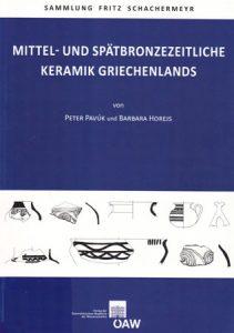 Mittel- und spätbronzezeitliche Keramik Griechenlands. Sammlung Fritz Schachermeyer. Faszikel III