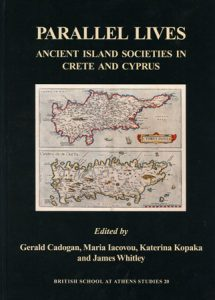 Parallel Lives: Ancient Island Societies in Crete and Cyprus