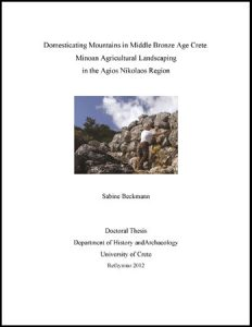 Domesticating Mountains in Middle Bronze Age Crete: Minoan Agricultural Landscaping in the Agios Nikolaos Region