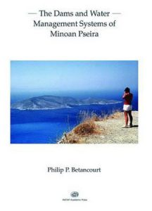 The Dams and Water Management Systems of Minoan Pseira