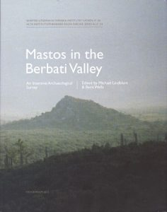 Mastos in the Berbati Valley. An Intensive Archaeological Survey
