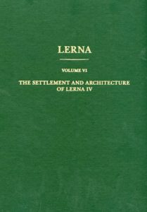 The Settlement and Architecture of Lerna IV