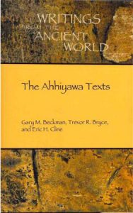 The Ahhiyawa texts (Writings from the Ancient World)