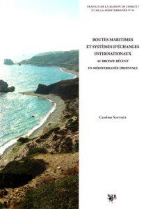 Routes maritimes et systèmes d'échanges internationaux au Bronze récent en Méditerranée orientale