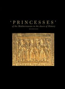 Princesses of the Mediterranean in the Dawn of History