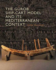 The Gurob Ship-Cart Model and Its Mediterranean Context
