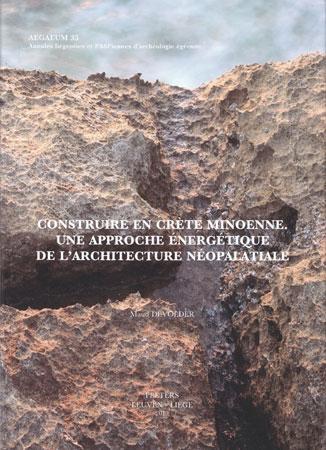 Construire en Crète Minoenne. Une approche énergétique de l'architecture néopalatiale