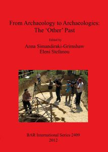 From Archaeology to Archaeologies: The 'Other' Past