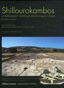 Shillourokambos. Un établissement néolithique précéramique à Chypre. Les fouilles du secteur 1