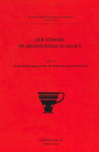 J.R.B. Stewart. An Archaeological Legacy