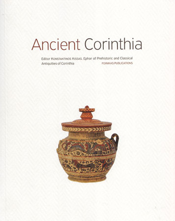 Ancient Corinthia. From prehistoric times to the end of antiquity