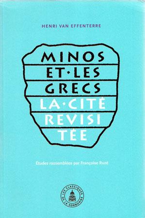 Minos et les grecs. La cité revisitée