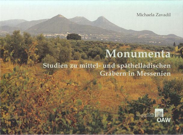 Monumenta. Studien zu mittel- und späthelladischen Gräbern in Messenien