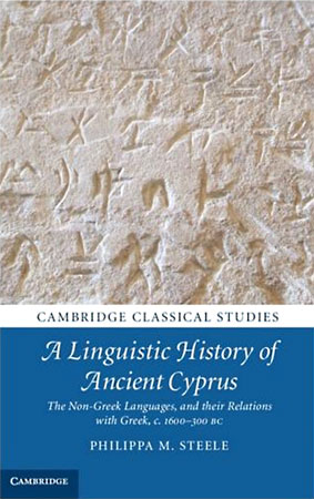 A Linguistic History of Ancient Cyprus. The Non-Greek Languages and their Relations with Greek, c.1600–300 BC
