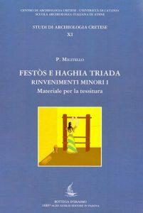Festòs e Haghia Triada. Rinvenimenti minori I. Materiale per la tessitura