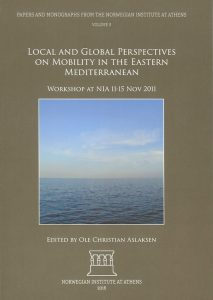 Local and Global Perspectives on Mobility in the Eastern Mediterranean