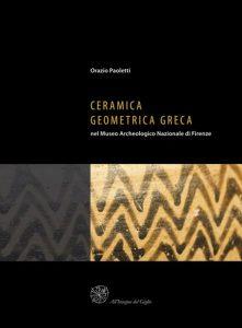 Ceramica geometrica greca, nel Museo Archeologico Nationale di Firenze