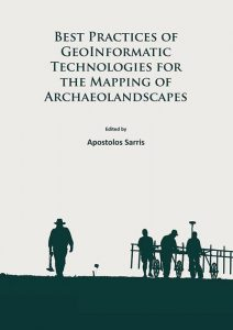 Best Practices of Geoinformatic Technologies for the Mapping of Archaeolandscapes