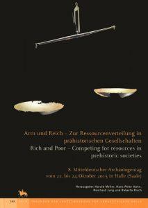 Arm und Reich – Zur Ressourcenverteilung in prähistorischen Gesellschaften