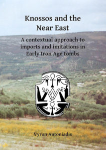 Knossos and the Near East. A Con-textual Approach to Imports and Imi-tations in Early Iron Age Tombs
