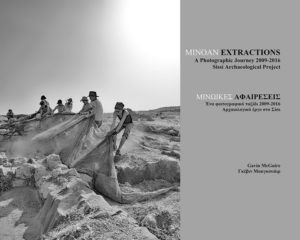 Minoan Extractions. A Photographic Journey 2009-2016. Sissi Archaeological Project