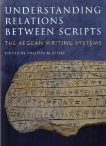 Understanding Relations between Scripts. The Aegean Writing Systems